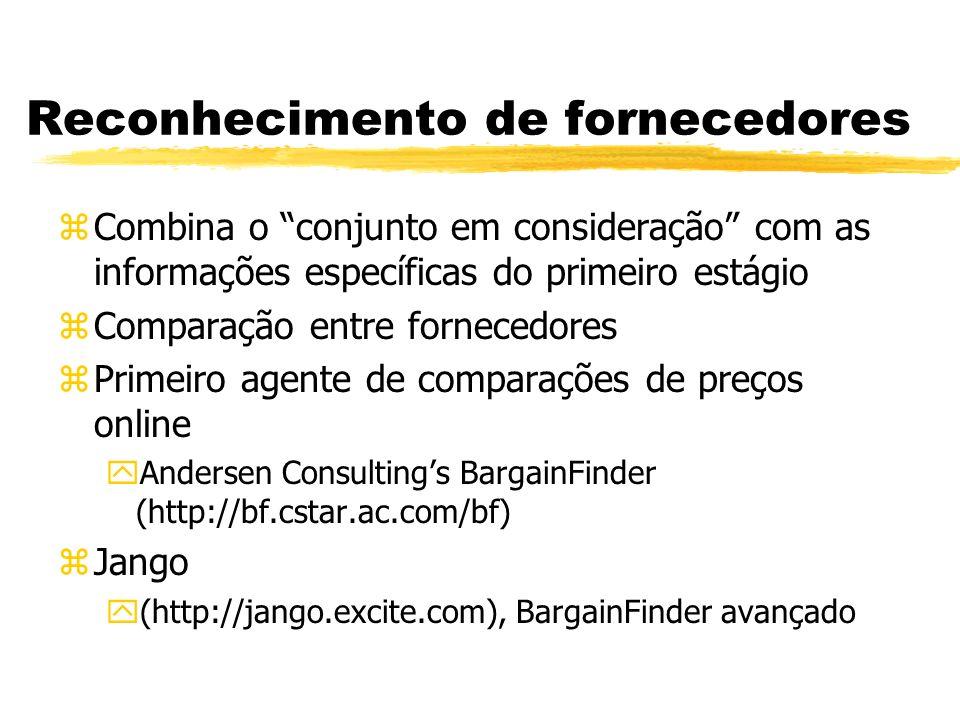 Reconhecimento de fornecedores zCombina o conjunto em consideração com as informações específicas do primeiro estágio zComparação entre fornecedores z