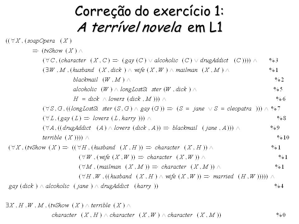 Correção do exercício 1: A terrível novela em L1