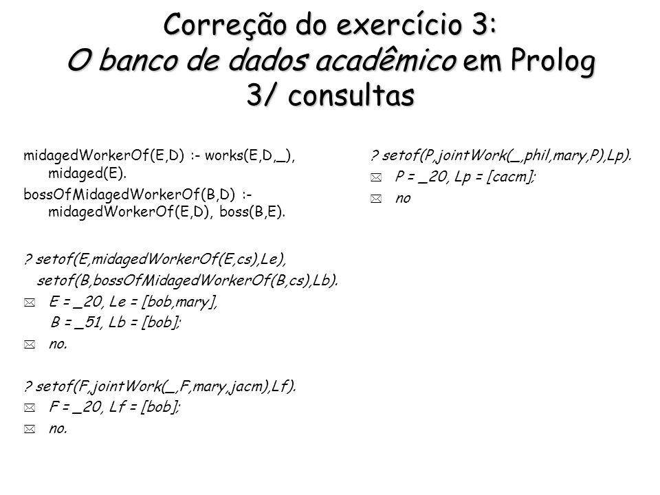 Correção do exercício 4: O banco de dados acadêmico em L1 1/ formulas ground