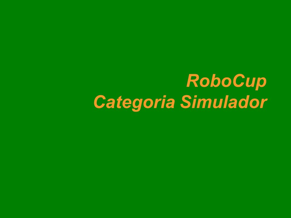 RoboCup Categoria Simulador
