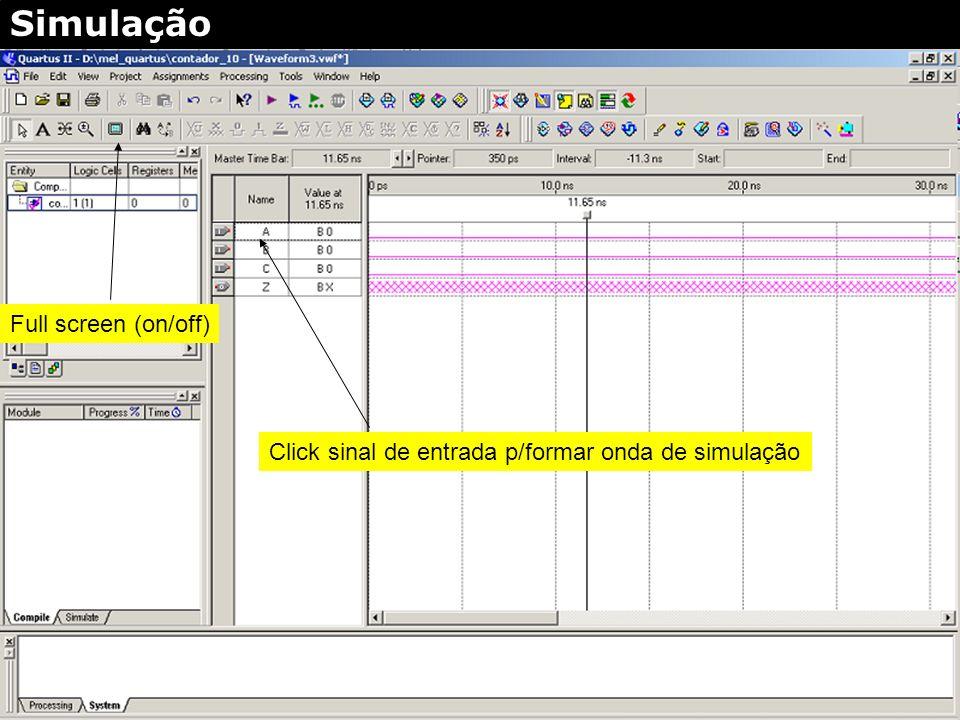 2. Click (botão direito) 3. Selecione sinais p/simulação 4. Start 4. Escolha sinais OK Sinais escolhidos Simulação