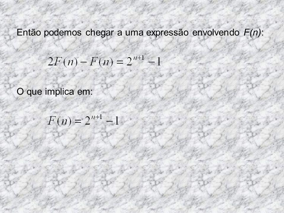 1. Computar a seguinte soma: Quando temos uma função exponencial para calcular sua soma, uma técnica interessante é multiplicar toda a expressão por 2