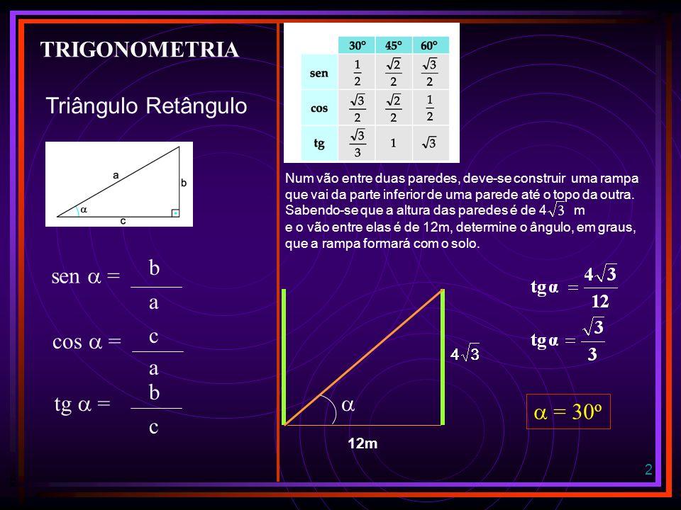 1 TRIGONOMETRIA TRIÂNGULO RETÂNGULO