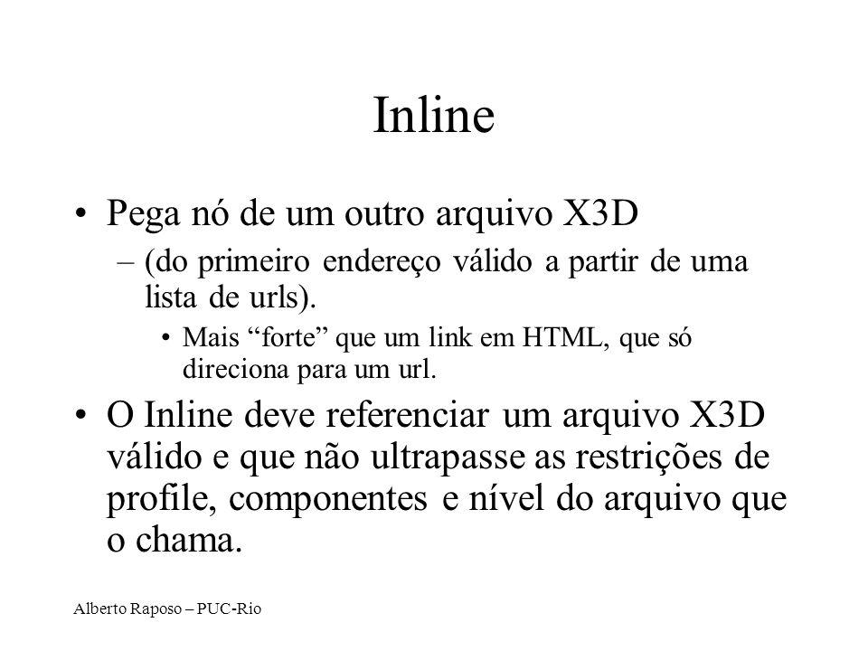 Alberto Raposo – PUC-Rio Inline Pega nó de um outro arquivo X3D –(do primeiro endereço válido a partir de uma lista de urls).