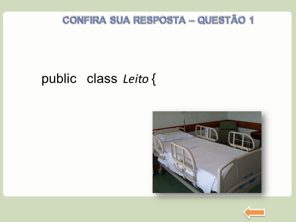 public class Leito {