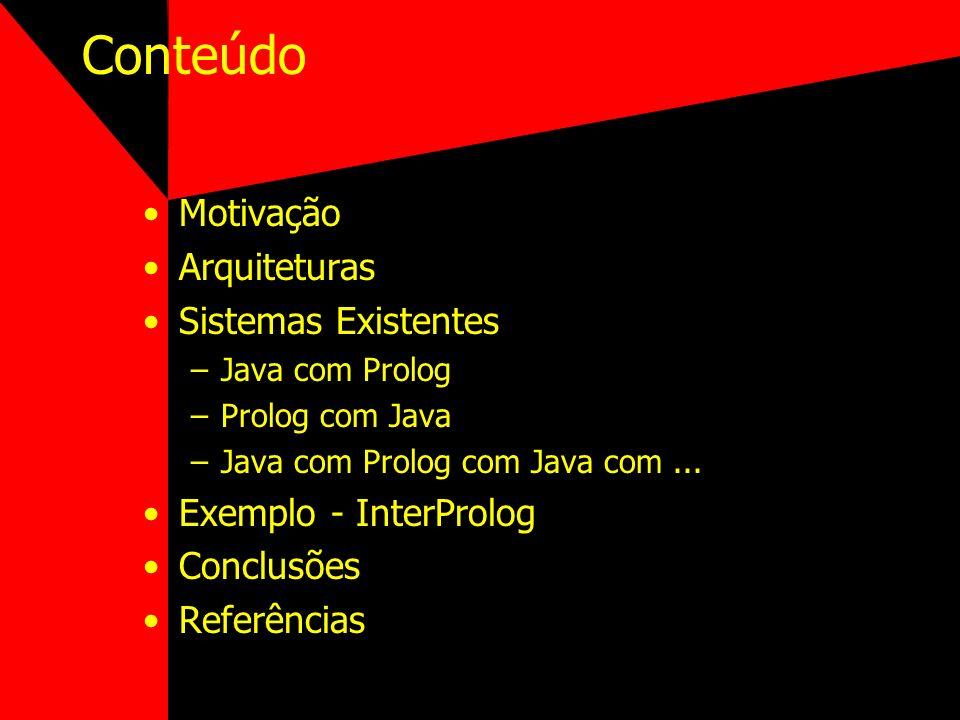 Java / Prolog - Exemplo 2 criaCidade(Settler) :- dono(Settler, Jogador), nome(Jogador, Carlos), local(Settler, Local), javaMessage(Local, yes, haOceanoPorPerto()), javaMessage(Local, yes, haComidaPorPerto()), javaMessage(Local, no, haCidadePorPerto()), javaMessage(Settler, Classe, getClass())., javaMessage(Classe, string(Settler), getName()).