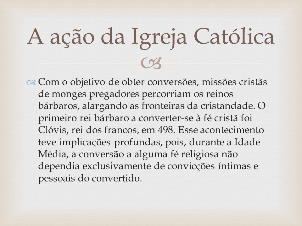 Com o objetivo de obter conversões, missões cristãs de monges pregadores percorriam os reinos bárbaros, alargando as fronteiras da cristandade. O prim