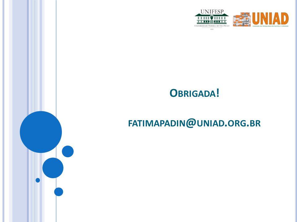 O BRIGADA ! FATIMAPADIN @ UNIAD. ORG. BR