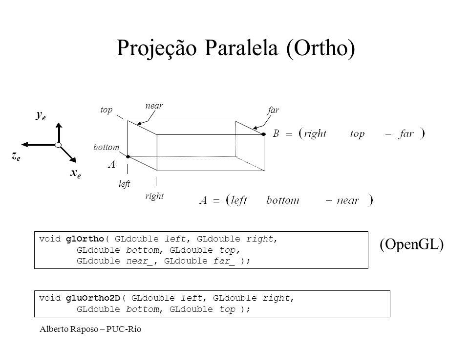 Alberto Raposo – PUC-Rio Glu Look At Dados: eye, center, up (definem o sistema de coordenadas do olho) Determine a matriz que leva do sistema de Coord