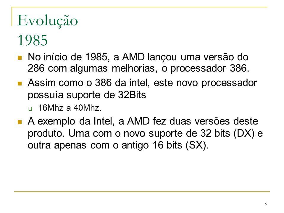 17 K5 (Am5x86) Não se conseguia produzir uma versão acima dos 116Mhz, enquanto seu concorrente chegava fácil aos 150Mhz A AMD conseguiu lançar uma versão de 133Mhz.
