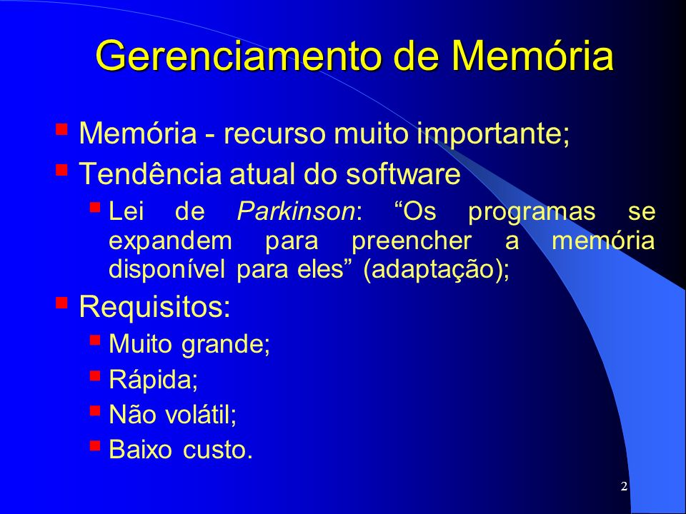 23 Gerenciamento de Memória BEST FIT Procura na lista toda e aloca o espaço que mais convém; Menor fragmentação; Mais lento; WORST FIT Aloca o maior espaço disponível; QUICK FIT Mantém listas separadas para os espaços mais requisitados;