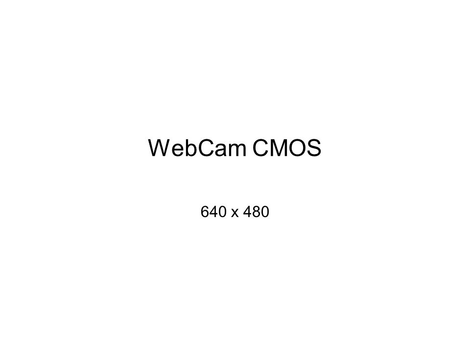 WebCam CMOS 640 x 480