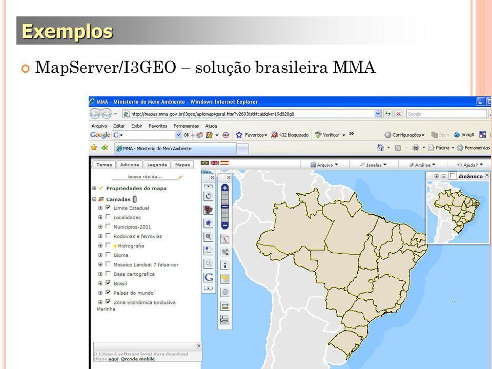 MapServer/I3GEO – solução brasileira MMA Exemplos