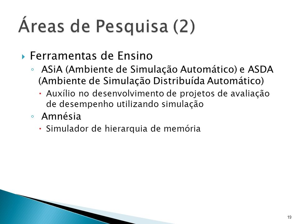 Ferramentas de Ensino ASiA (Ambiente de Simulação Automático) e ASDA (Ambiente de Simulação Distribuída Automático) Auxílio no desenvolvimento de proj