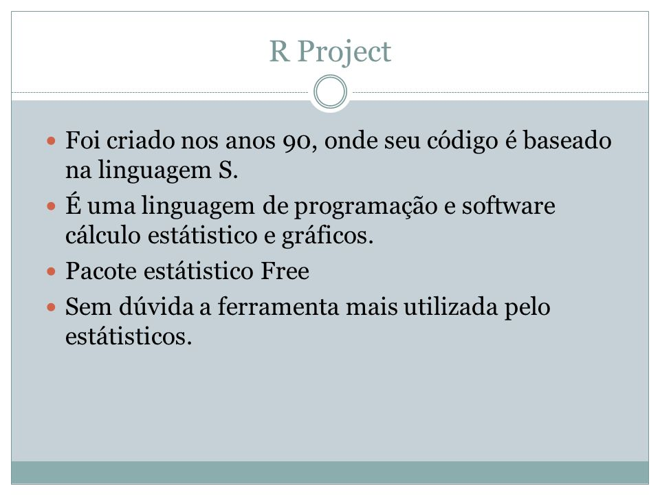 R Project Pacote disponível para diversas plataformas Windows Linux MacOS