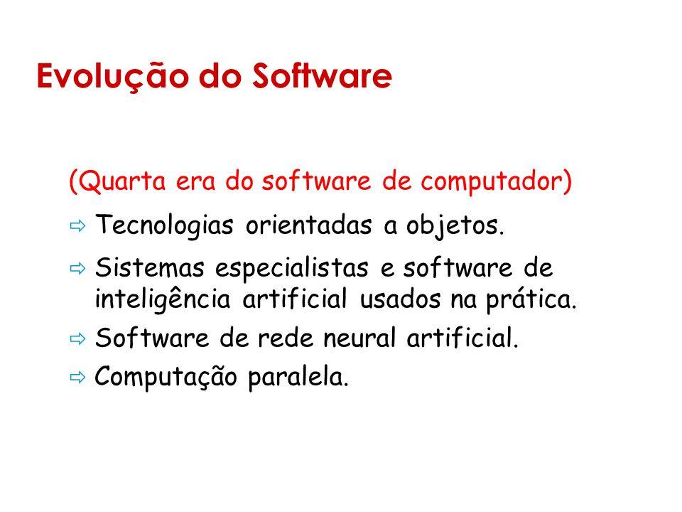 (Quarta era do software de computador) Tecnologias orientadas a objetos.