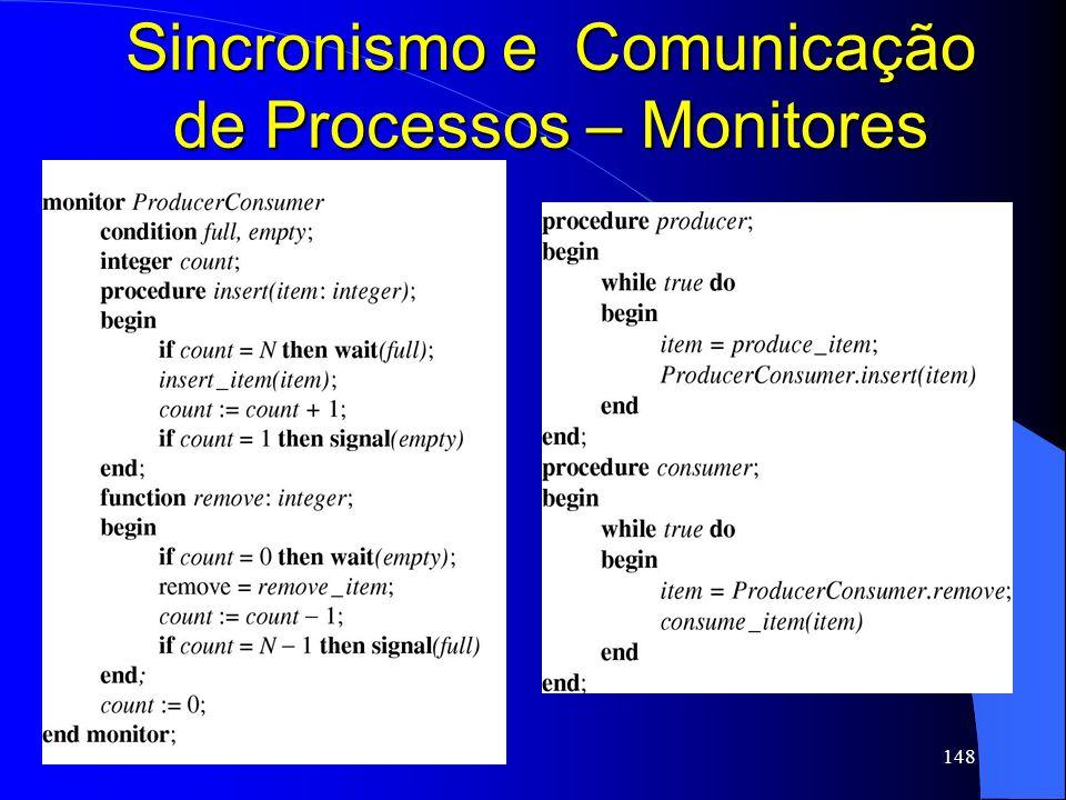 148 Sincronismo e Comunicação de Processos – Monitores
