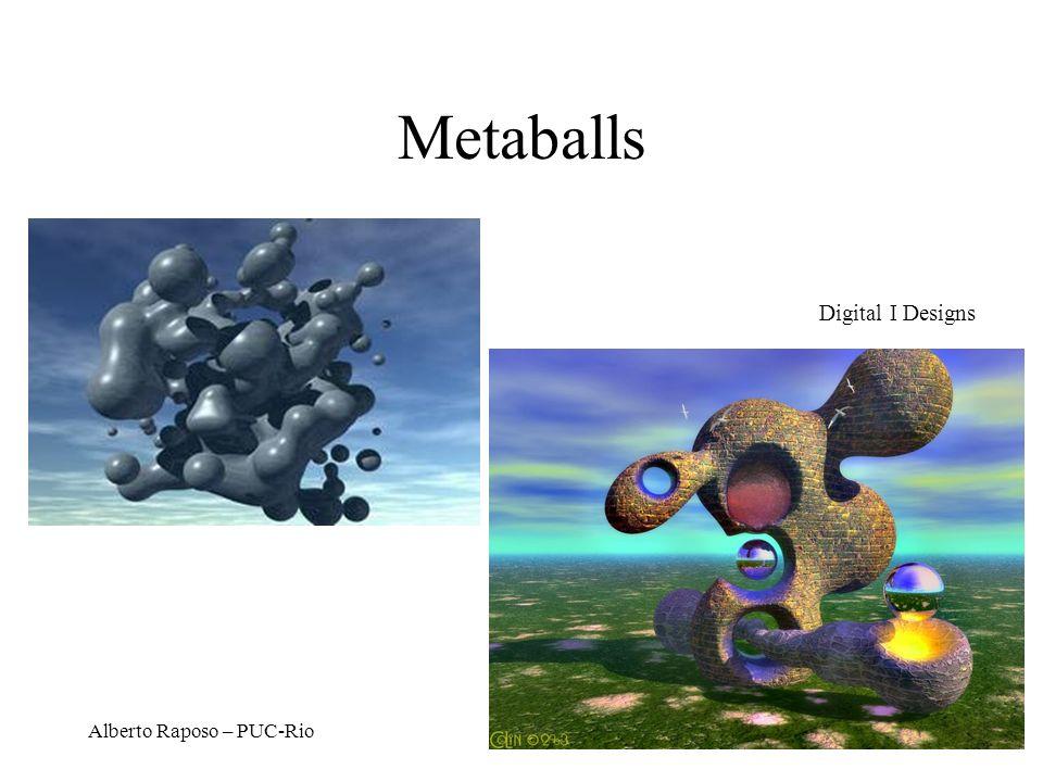 Alberto Raposo – PUC-Rio Metaballs Digital I Designs