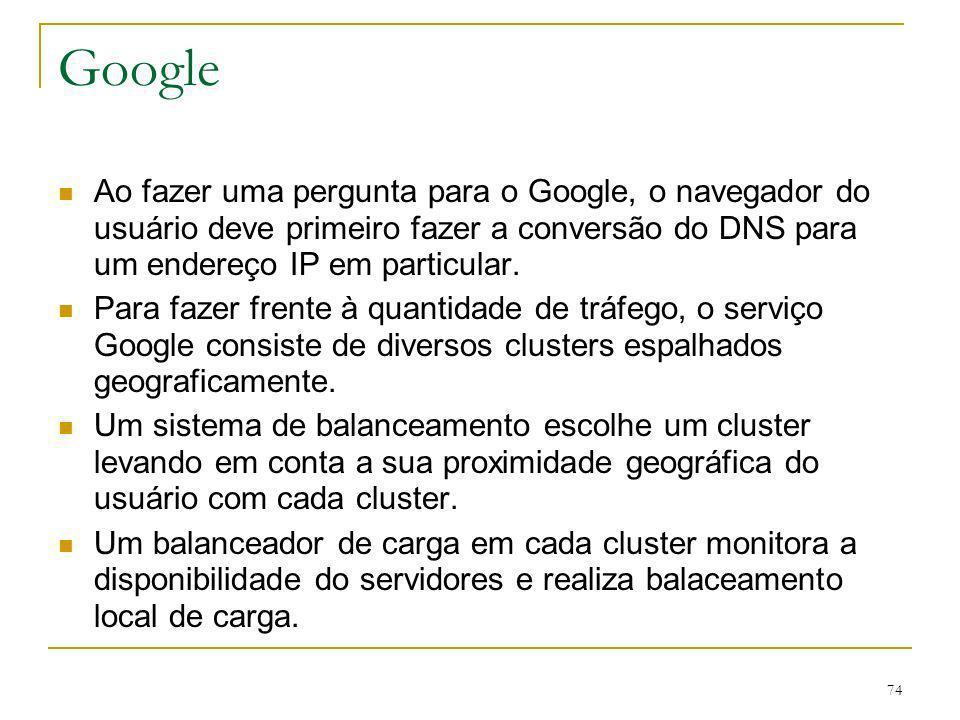 75 Google Uma execução de uma resposta se dá em duas fases: Os servidores de índice consultam uma tabela invertida que mapeia cada palavra da pergunta para uma lista de documentos correspondentes.