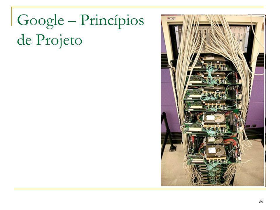 86 Google – Princípios de Projeto