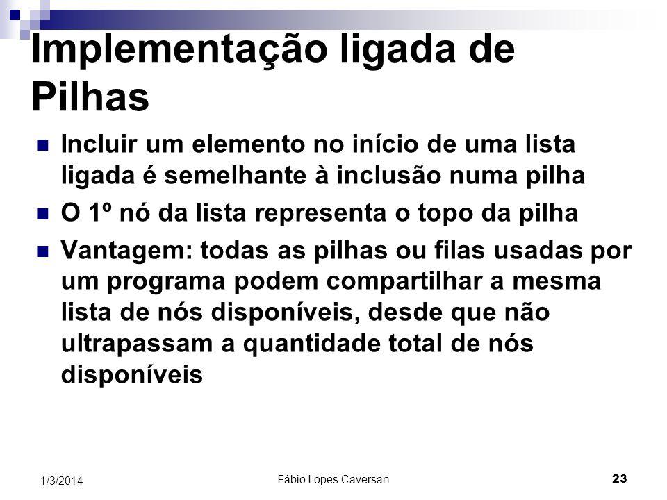 Fábio Lopes Caversan 22 1/3/2014 Os passos anteriores para remover um nó são expressos pelo seguinte algoritmo Node p = list; list = p.Next; x = p.Inf