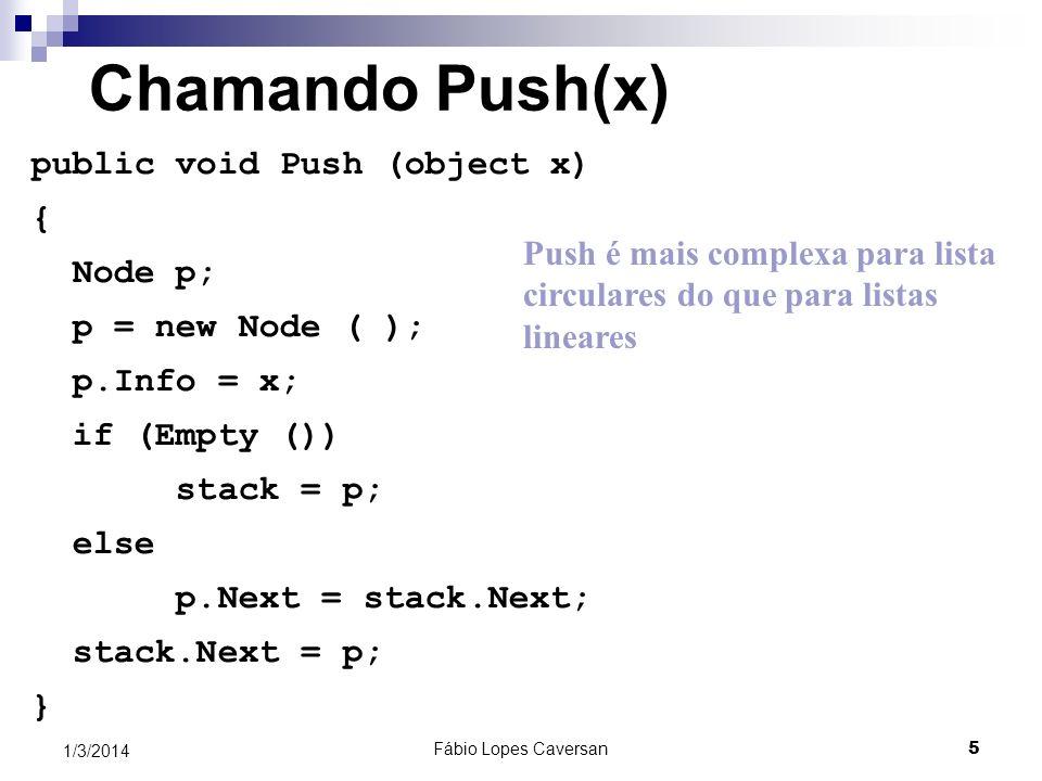 Fábio Lopes Caversan 6 1/3/2014 Chamando Pop () public object Pop () { object x; Node p; if (Empty ()) throw new Exception (Underflow da pilha); p = stack.Next; x = p.Info; if ( p == stack) stack = NULL; /* só havia um nó na pilha */ else stack.Next = p.Next; p = NULL; return x; }