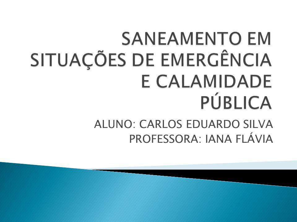 ALUNO: CARLOS EDUARDO SILVA PROFESSORA: IANA FLÁVIA