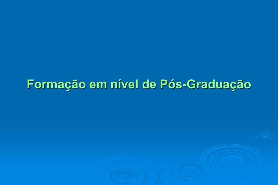 Formação em nível de Pós-Graduação