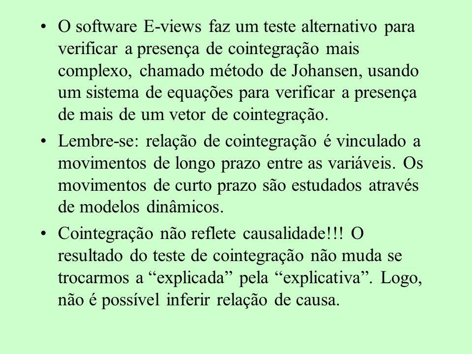 O software E-views faz um teste alternativo para verificar a presença de cointegração mais complexo, chamado método de Johansen, usando um sistema de