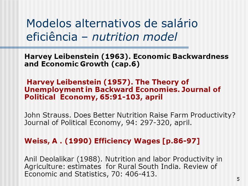 66 O modelo de Shapiro-Stiglitz (1984) de salário-eficiência [monitoramento limitado] A fonte de salários-eficiência que provavelmente mais recebeu atenção foi a possibilidade de monitoramento limitado dos trabalhadores e firmas como modelado por Shapiro & Stiglitz (1984).