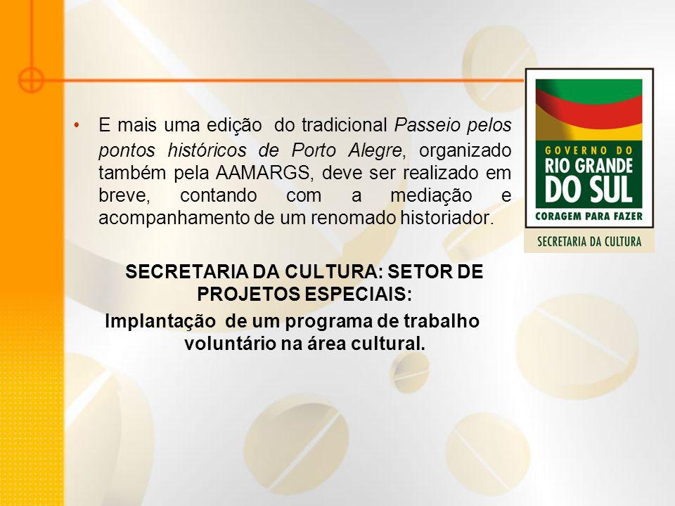 E mais uma edição do tradicional Passeio pelos pontos históricos de Porto Alegre, organizado também pela AAMARGS, deve ser realizado em breve, contand