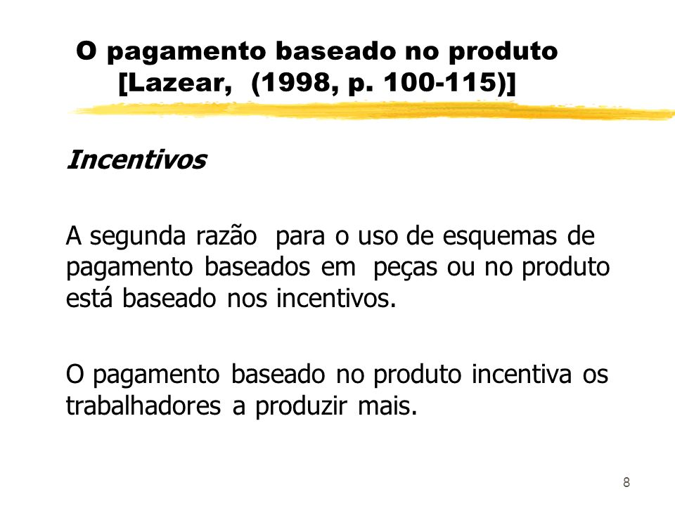 49 Exemplo numérico de Lazear (1998,p.