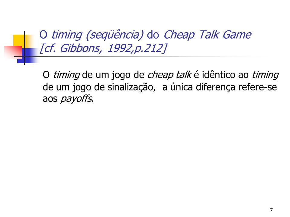 28 Outras aplicações da teoria do Cheap Talk Campanhas políticas como cheap talk - [Alesina (1988), Osborne and Slivinksi (1996), Besley and Coate (1996), Austen-Smith and Banks (1989)] Politica Monetária e o FED – Stein (1989), AER.