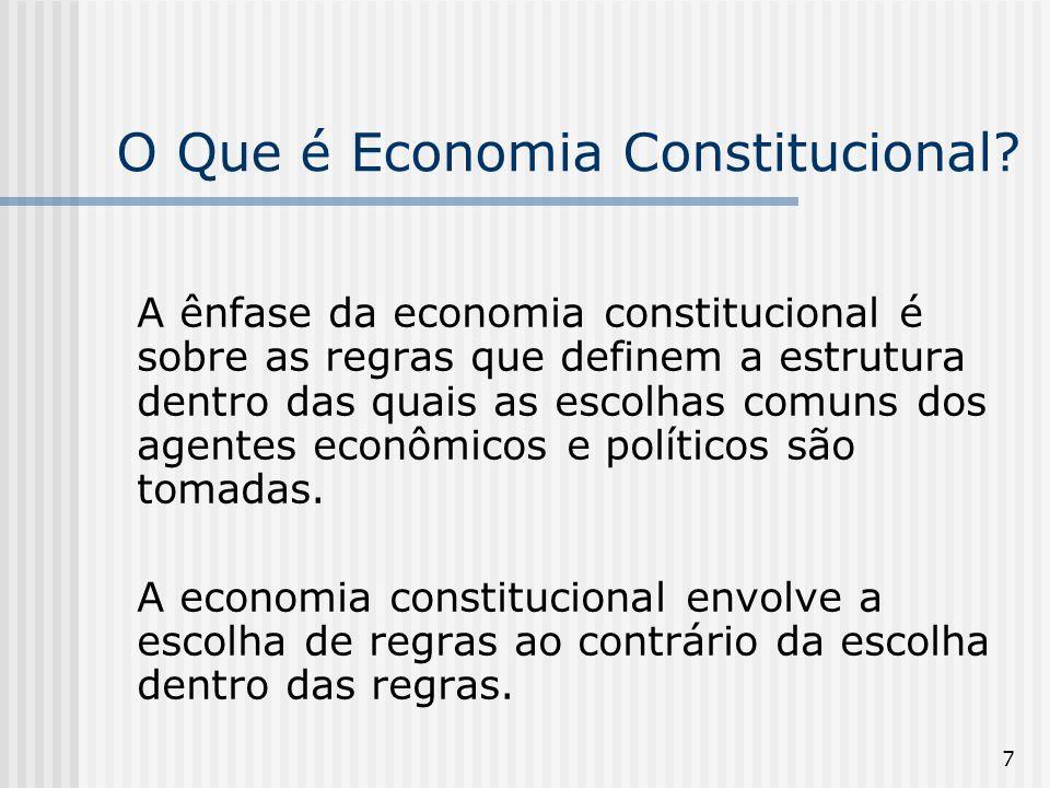 78 As Conseqüências Econômicas da Constituição