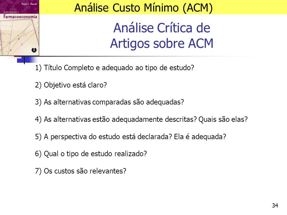 34 Análise Crítica de Artigos sobre ACM 1) Título Completo e adequado ao tipo de estudo.