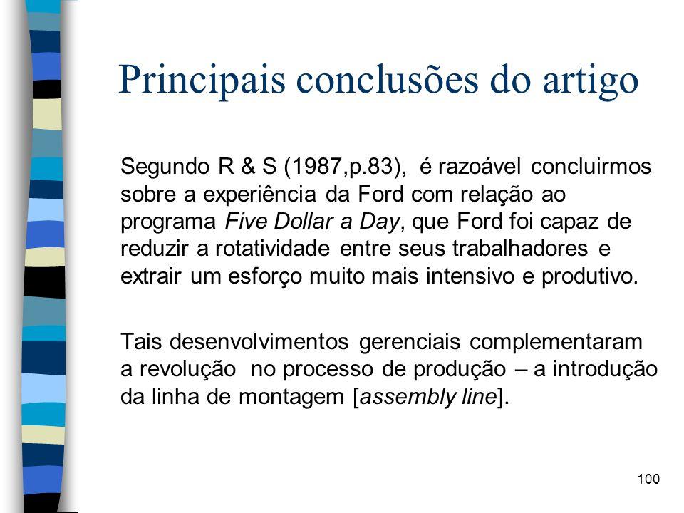 100 Principais conclusões do artigo Segundo R & S (1987,p.83), é razoável concluirmos sobre a experiência da Ford com relação ao programa Five Dollar