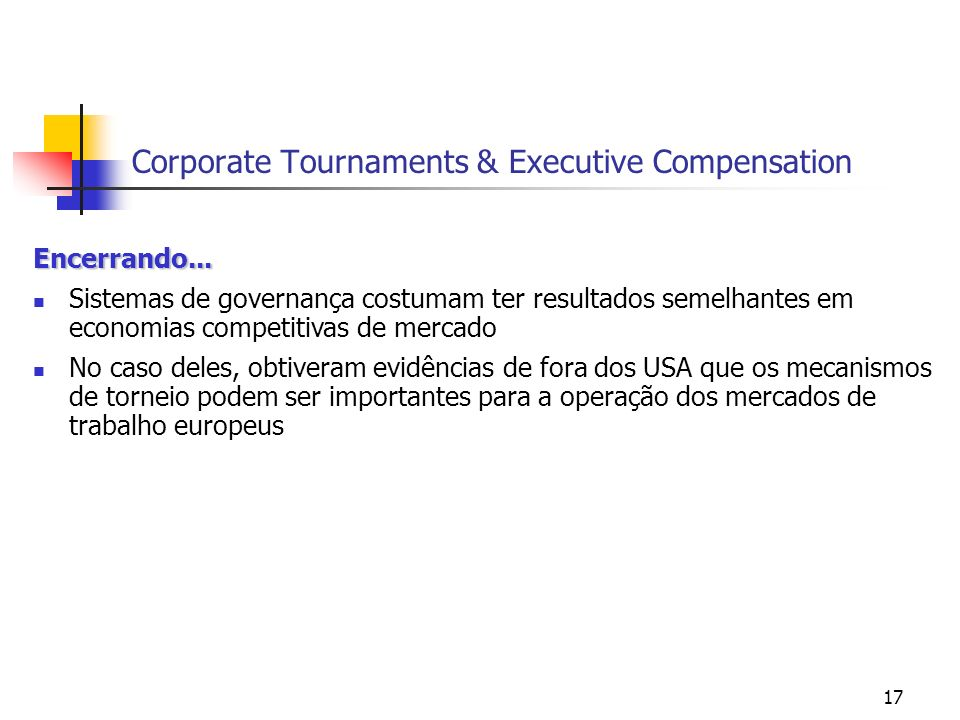 17 Corporate Tournaments & Executive Compensation Encerrando...