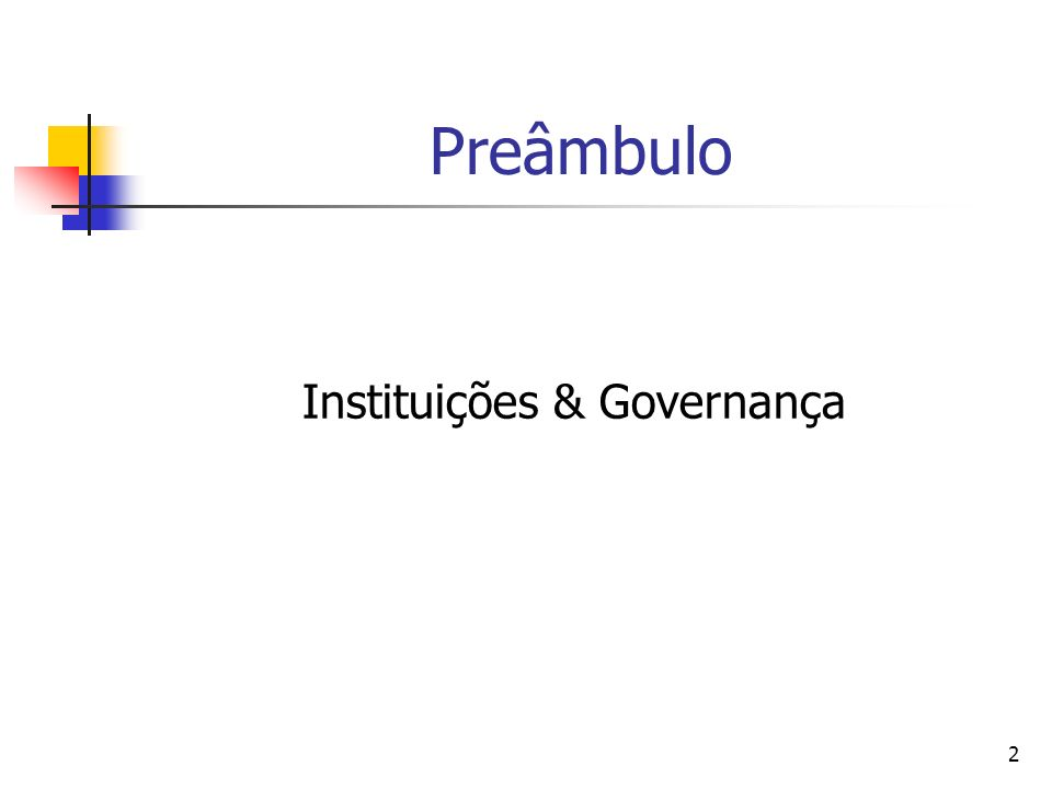 2 Preâmbulo Instituições & Governança