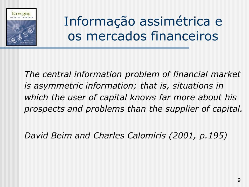 120 Racionamento de Crédito e Seleção Adversa O modelo de Stiglitz & Weiss (1981) Z 1 (r) > Z 2 (r) pois, p 1 C Quando o banco tiver que emprestar recursos para as firmas investirem o banco iria preferir o projeto 1 ao projeto 2.