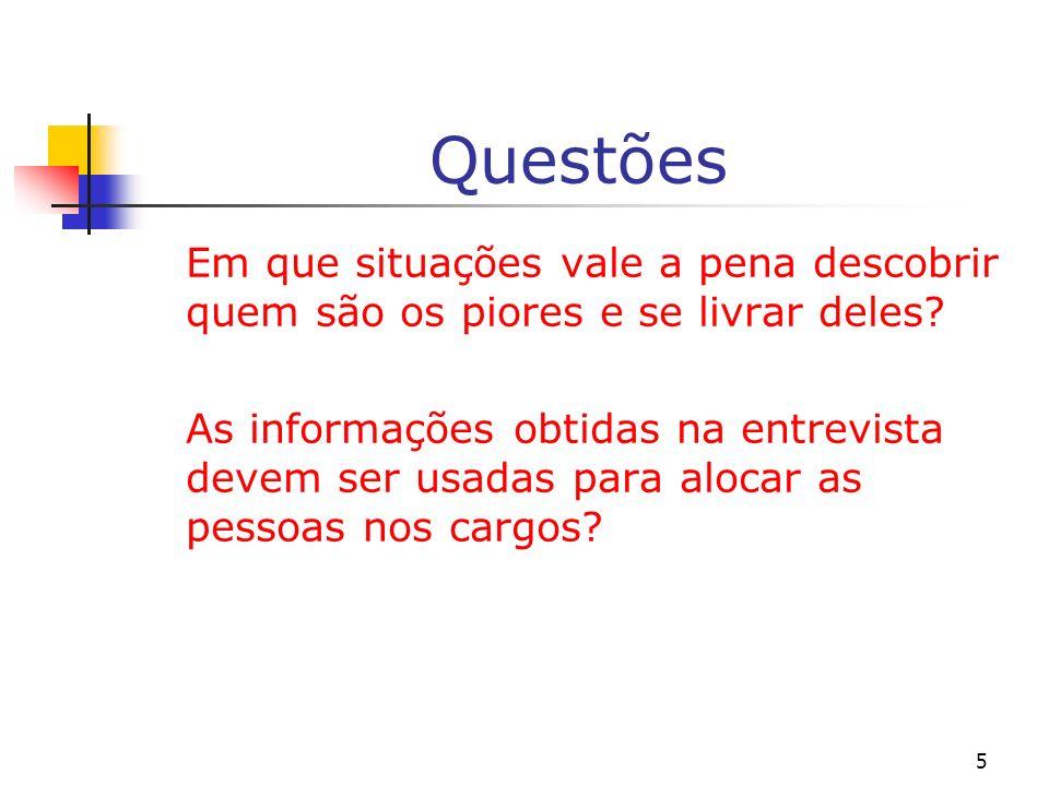6 Problemas tratados (A) Quem sabe o quê.Informação assimétrica ou ignorância simétrica .