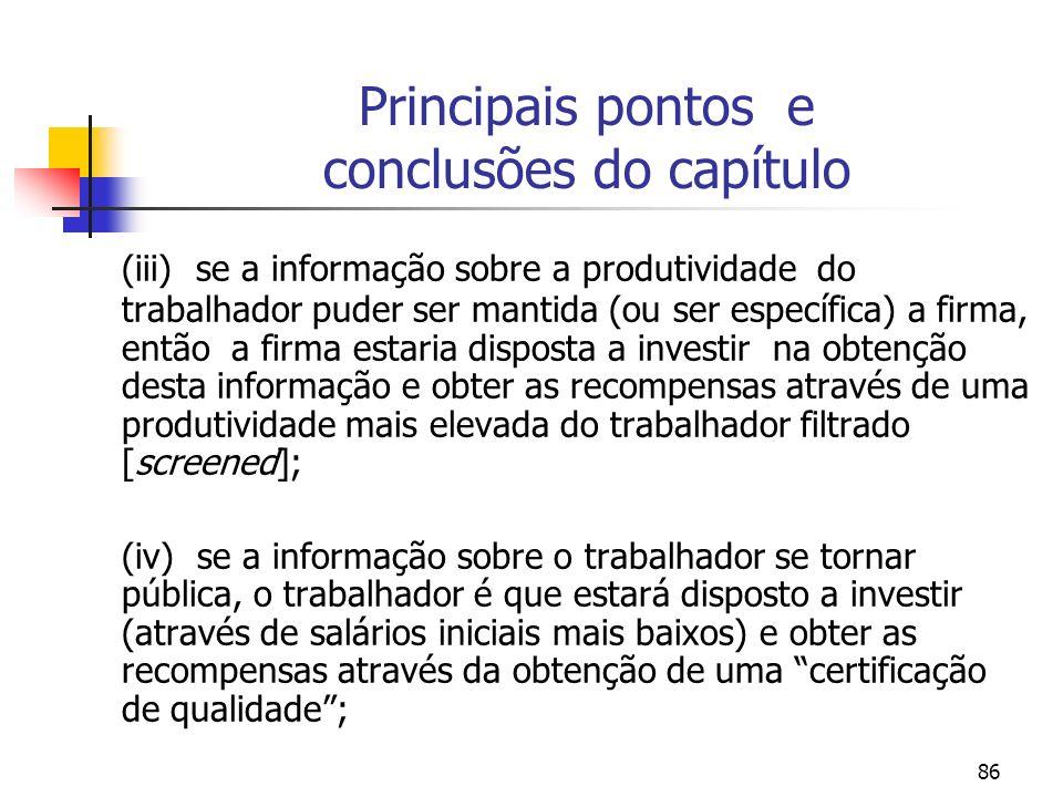86 Principais pontos e conclusões do capítulo (iii) se a informação sobre a produtividade do trabalhador puder ser mantida (ou ser específica) a firma
