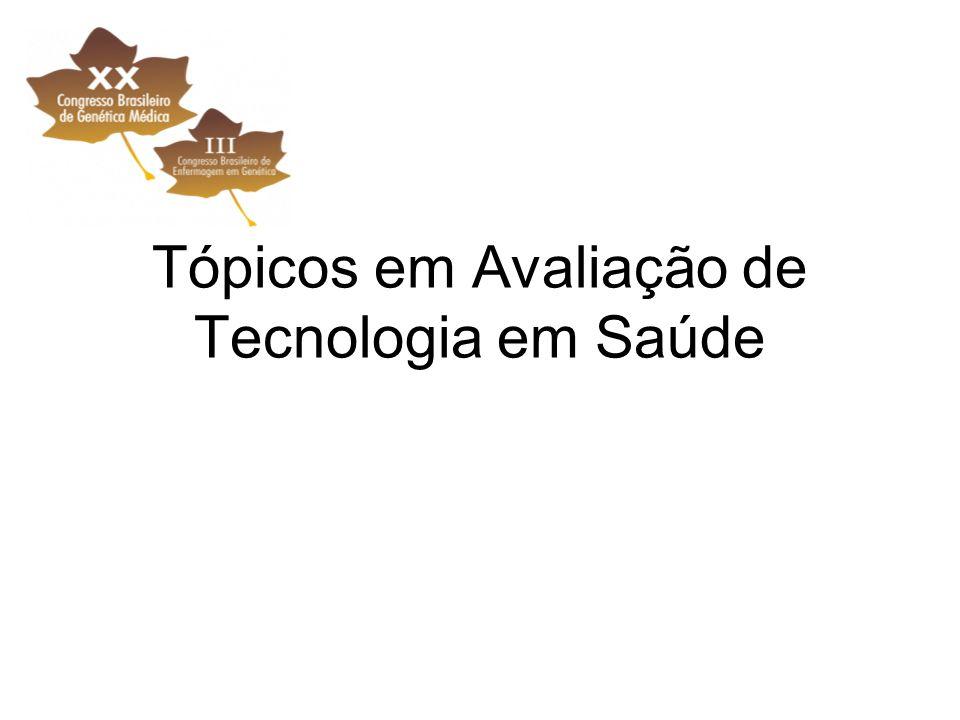Tópicos em Avaliação de Tecnologia em Saúde