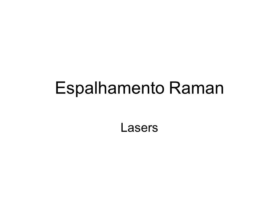 Espalhamento Raman Lasers
