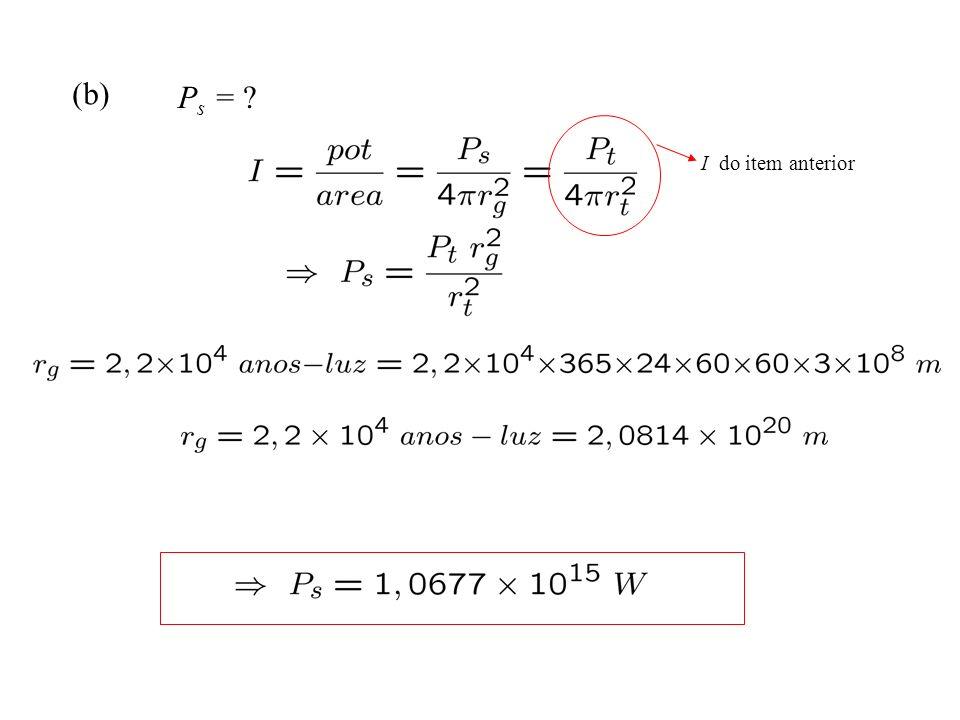 (b) P s = ? I do item anterior