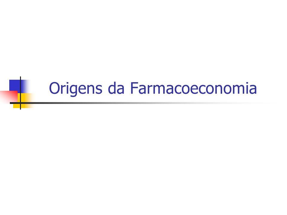 Origens da Farmacoeconomia
