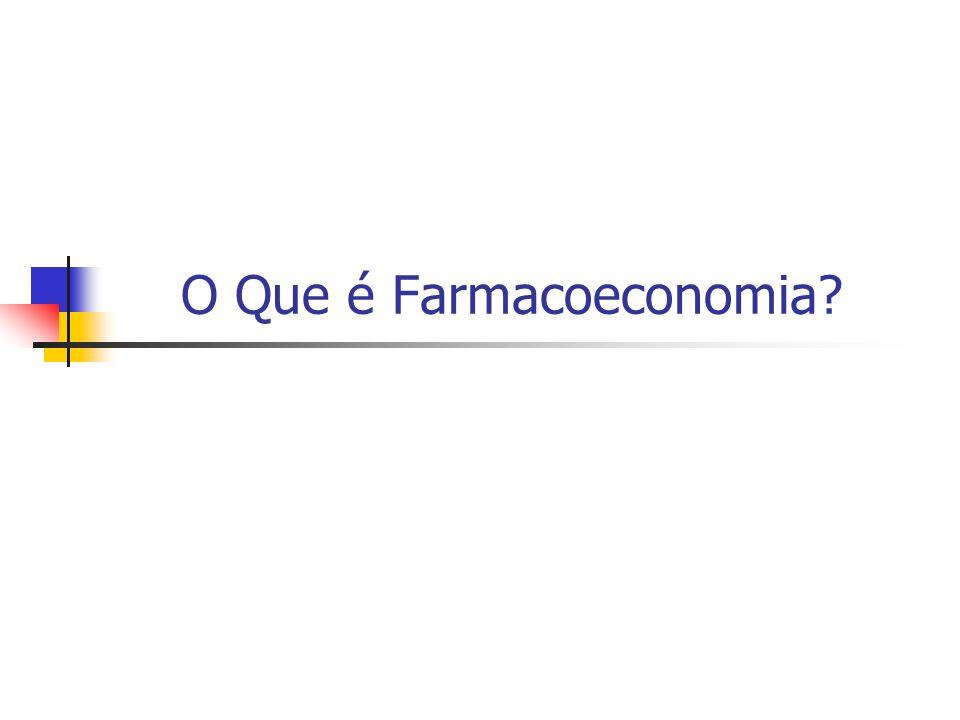 O Que é Farmacoeconomia?