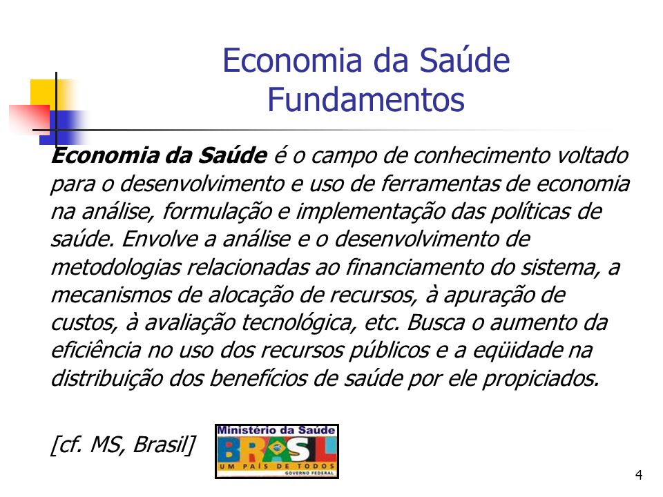 45 Definição de Farmacoeconomia Pharmacoeconomics may be considered to involve the study of how to generate the most benefit, enhance the patient survival and quality of life, and the effect of lowest overall cost.