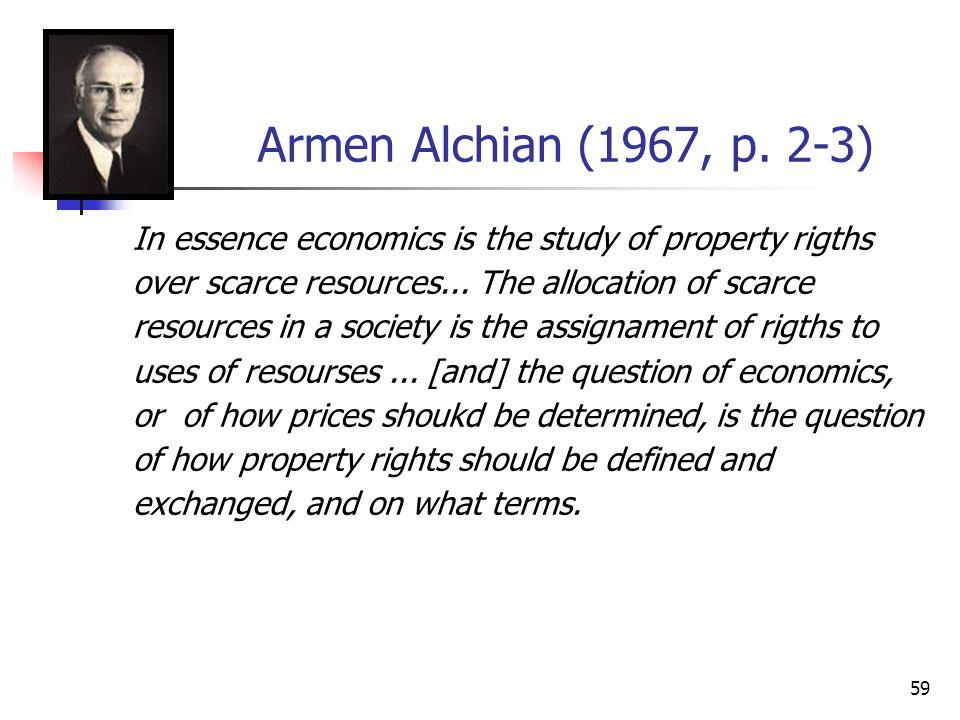 59 Armen Alchian (1967, p.