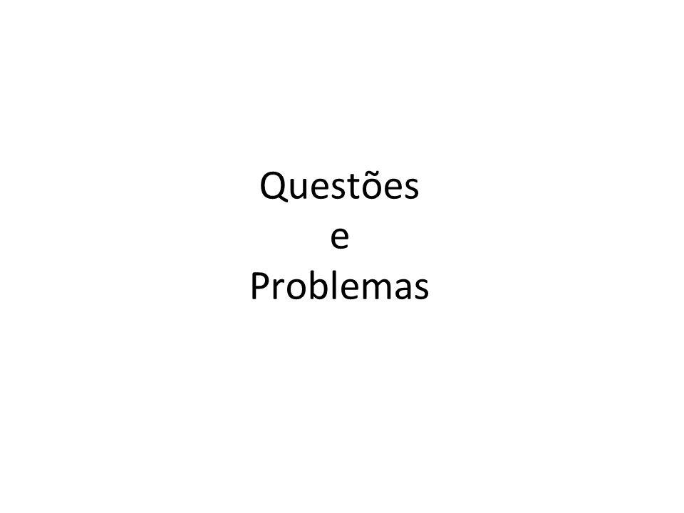 Questões e Problemas