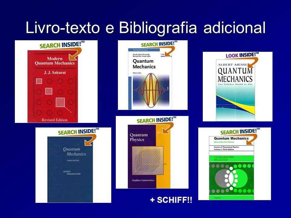 Livro-texto e Bibliografia adicional + SCHIFF!!